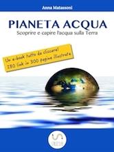 Copertina del libro Pianeta Acqua di Anna Matassoni
